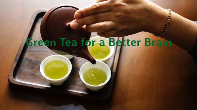 Green Tea for a Better Brain (video)